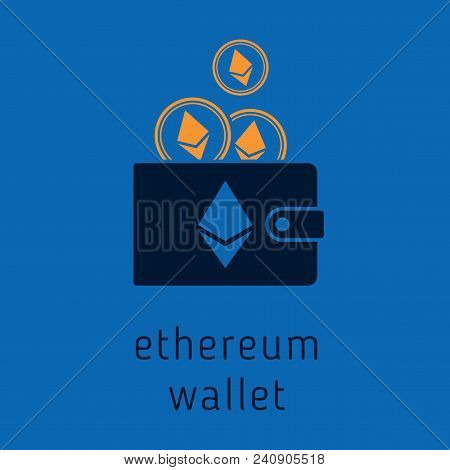 Vector Ethereum Wallet With Coins, Cryptocurrency In The Wallet. Ethereum Coins In The Wallet Vector