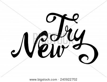 Try New. Hand Written Doodle Word