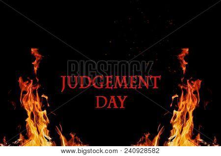 Judgement Day Concept, Burning Fire On Black