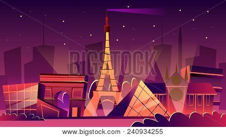 Paris Cityscape Vector Illustration. Cartoon Paris Landmarks In Night, Eiffel Tower, Louvre Museum O