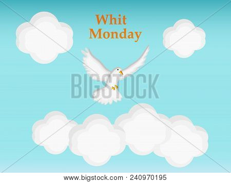 Illustration Of Dove And Cloud With Whit Monday Text On The Occasion Of Christian Whit Monday
