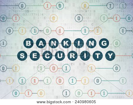 Privacy Concept: Painted Blue Text Banking Security On Digital Data Paper Background With Binary Cod