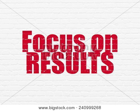 Business Concept: Painted Red Text Focus On Results On White Brick Wall Background