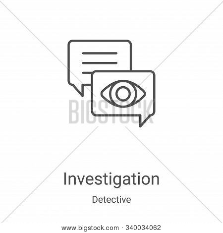 investigation icon isolated on white background from detective collection. investigation icon trendy