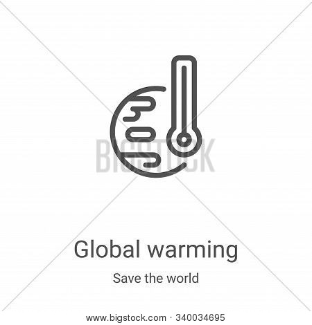 global warming icon isolated on white background from save the world collection. global warming icon