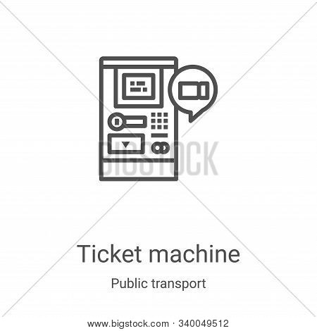 ticket machine icon isolated on white background from public transport collection. ticket machine ic