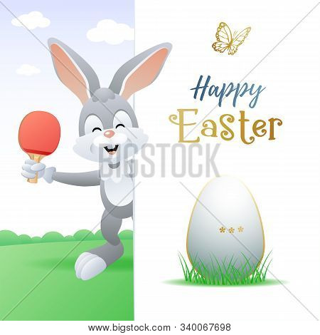 Happy Easter. Sports Greeting Card. Cute Rabbit With Ping-pong Egg And Table Tennis Racquet. Vector