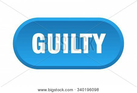 Guilty Button. Guilty Rounded Blue Sign. Guilty