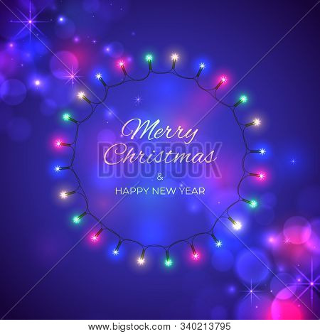 Merry Christmas And Happy New Year Holiday Greeting Card. Colourful Christmas Lights. Wreath Of Glow