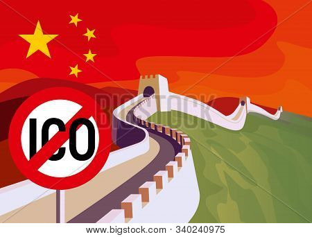 Ico Decline. Ico Ban In China. Illegal Ico Initial Coin Offering Illustration.the Great Wall Of Chin