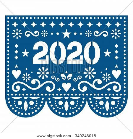 2020 Papel Picado Vector Design - Mexican Style New Year Greeting Card In Color Of The Year - Classi