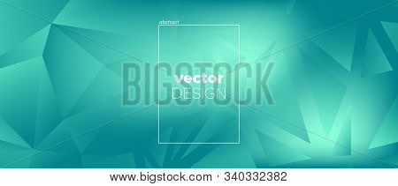 Triangular Landing Page. Abstract Geometric Wallpaper. Cyan Graphic Poster. Gradient 3d Color Design