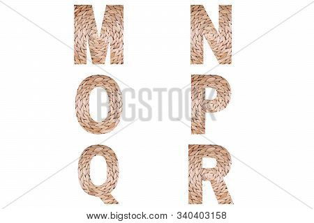 Wicker Font Alphabet M, N, O, P, Q, R Made Of Natural Wicker Background.
