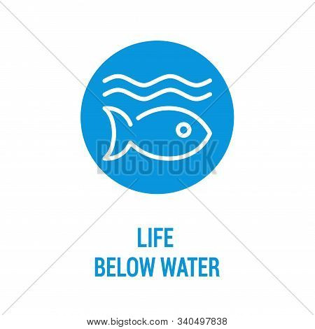 Life Below Water Color Icon. Corporate Social Responsibility. Sustainable Development Goals. Sdg Sig