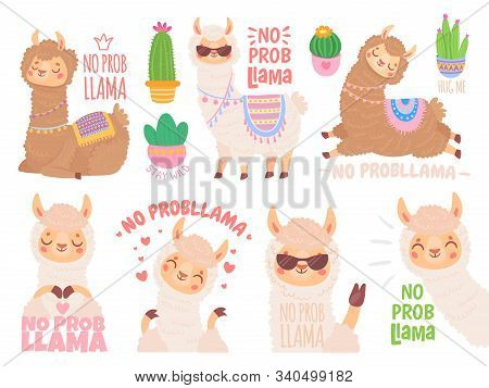 No Prob Llama. Cool Llamas Have No Problems, Wildlife Animals No Problem Quote Illustration Vector S
