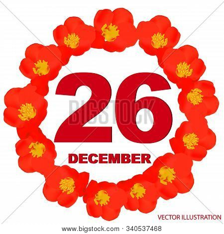 December 26 Icon. For Planning Important Day. Banner For Holidays And Special Days With Flowers. Twe