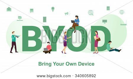 Byod Bring Your Own Devices Concept With Big Word Or Text And Team People With Modern Flat Style - V