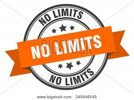 No Limits Label. No Limits Orange Band Sign. No Limits