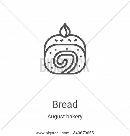 bread icon isolated on white background from august bakery collection. bread icon trendy and modern
