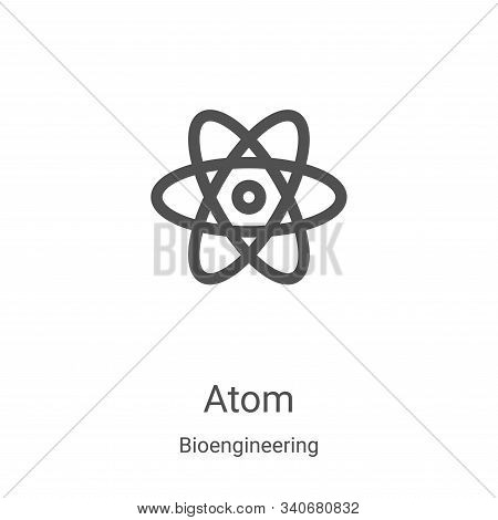 atom icon isolated on white background from bioengineering collection. atom icon trendy and modern a