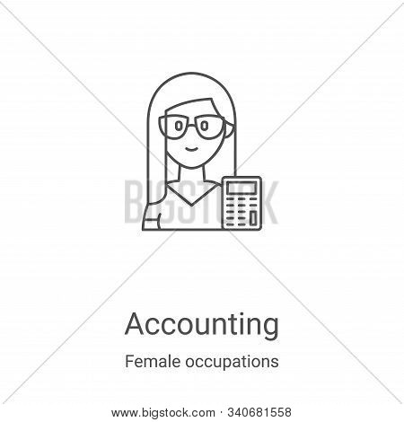 accounting icon isolated on white background from female occupations collection. accounting icon tre