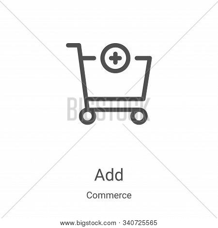 add icon isolated on white background from commerce collection. add icon trendy and modern add symbo