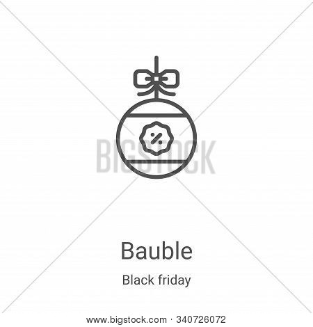 bauble icon isolated on white background from black friday collection. bauble icon trendy and modern