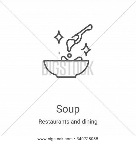 soup icon isolated on white background from restaurants and dining collection. soup icon trendy and