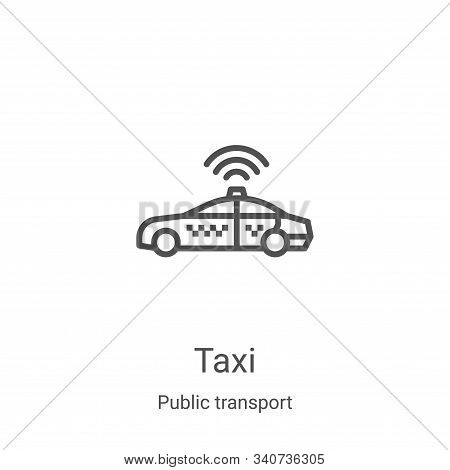 taxi icon isolated on white background from public transport collection. taxi icon trendy and modern