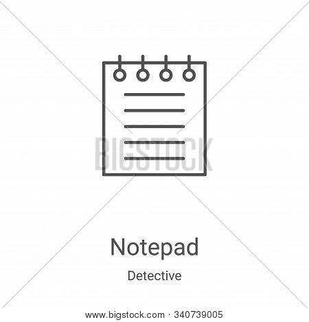 notepad icon isolated on white background from detective collection. notepad icon trendy and modern