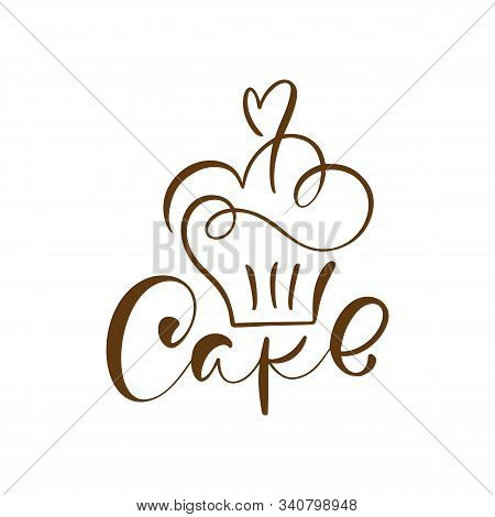 Cake Vector Calligraphic Text With Logo. Sweet Cupcake With Cream, Vintage Dessert Emblem Template D