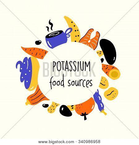 Potassium Food Sources. Vector Cartoon Illustration Of Potassium Rich Foods.