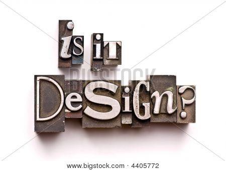 Is It Design?