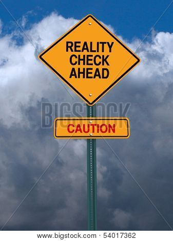 conceptual sign with words reality check ahead caution warning over dark blue sky poster