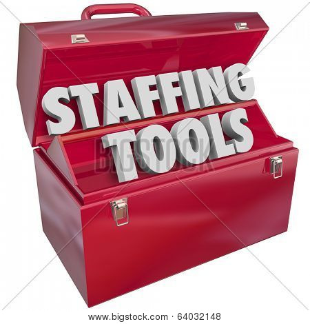 Staffing Tools 3D Words Toolbox Hiring Resources Agency