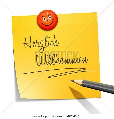 An image of a sticky paper with the message warm wellcome in german language