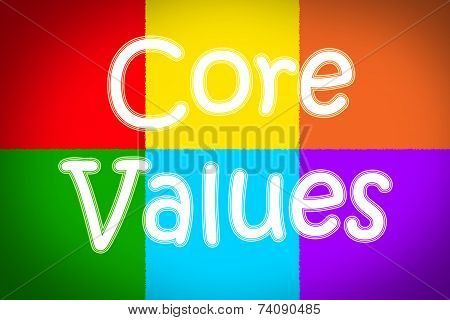 Core Values Concept text on background business idea poster