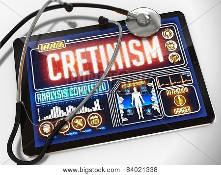 Cretinism on the Display of Medical Tablet.