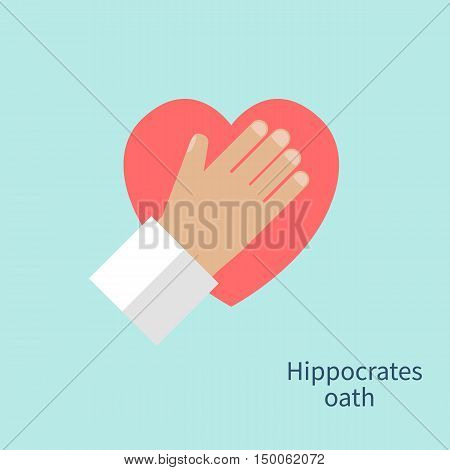 Hippocrates oath. Hand doctor heart as a symbol of fidelity devotion and occupation. Concept of Healthcare medetsina. Vector illustration flat design.