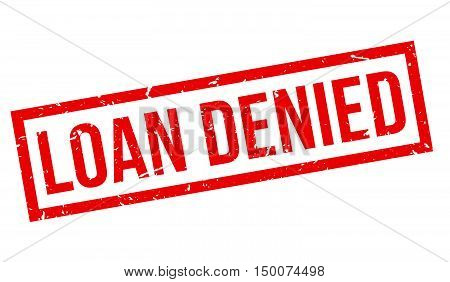 Loan Denied Rubber Stamp