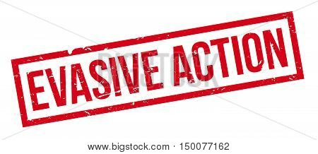 Evasive Action Rubber Stamp