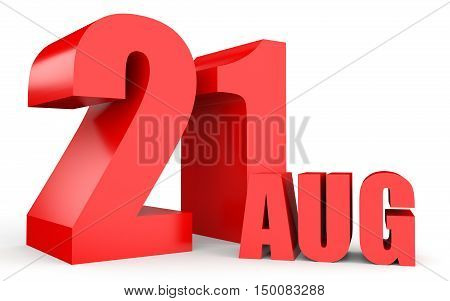 August 21. Text On White Background.