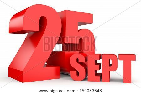September 25. Text On White Background.