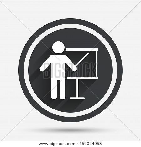 Presentation sign icon. Man standing with pointer. Blank empty billboard symbol. Circle flat button with shadow and border. Vector