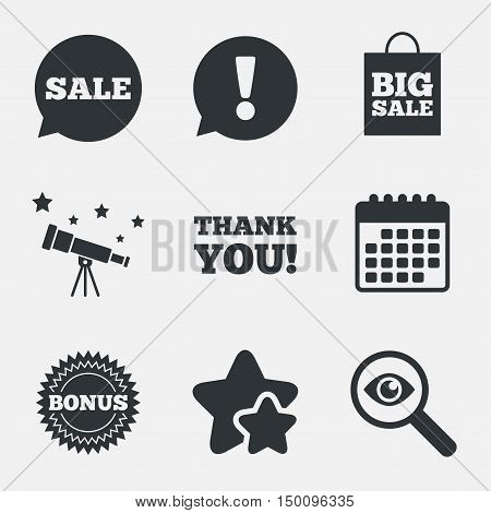 Sale speech bubble icon. Thank you symbol. Bonus star circle sign. Big sale shopping bag. Attention, investigate and stars icons. Telescope and calendar signs. Vector
