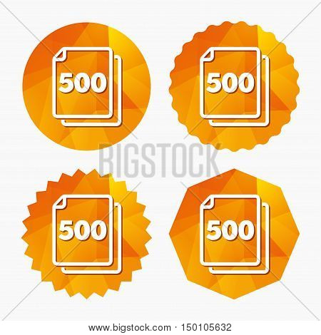In pack 500 sheets sign icon. 500 papers symbol. Triangular low poly buttons with flat icon. Vector