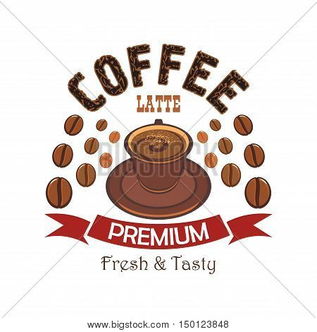 Premium coffee cartoon badge with cup of latte with steamed milk and cacao powder, encircled by coffee beans and red ribbon banner. Cafe and restaurant menu design