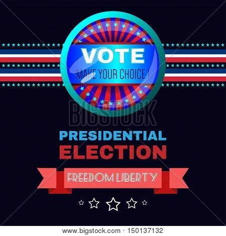 Digital vector usa election with make your choise, presidential election vote, freedom liberty, black background flat style