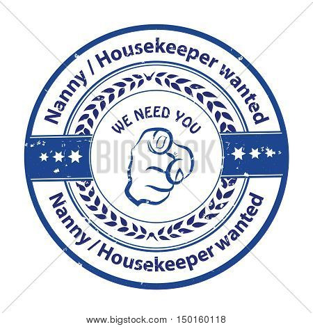 Nanny / Housekeeper wanted. We need you! - job opportunity badge / sticker / label. Print colors used