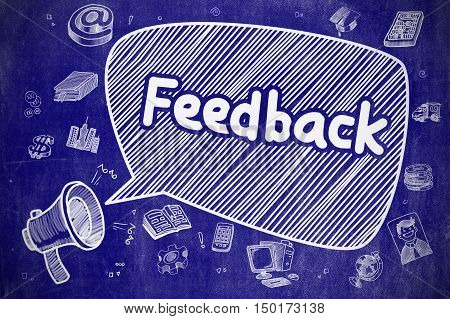 Speech Bubble with Wording Feedback Cartoon. Illustration on Blue Chalkboard. Advertising Concept. Business Concept. Mouthpiece with Text Feedback. Cartoon Illustration on Blue Chalkboard.